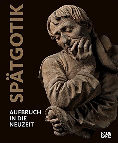 Buchseite und Rezensionen zu 'Spätgotik: Aufbruch in die Neuzeit (Alte Kunst)' von  Staatliche Museen zu Berlin
