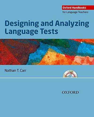 Designing and Analyzing Language Tests (Oxford Handbooks...