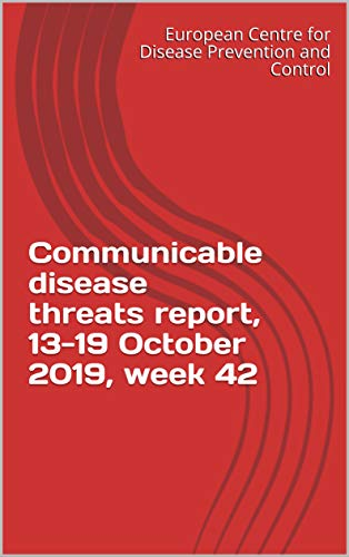 Communicable disease threats report, 13-19 October 2019, week 42 (English Edition)