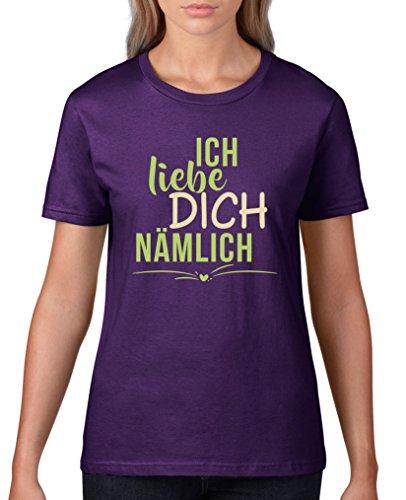 Comedy Shirts T-shirt à manches courtes pour femme avec inscription « Ich Liebe Dich nämlich » - - X-Small