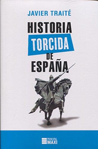 Historia torcida de España (Principal Maxi)