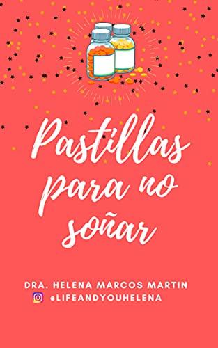 PASTILLAS PARA NO SOÑAR (Spanish Edition)