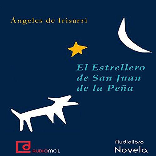 El estrellero de San Juan de la Peña audiobook cover art