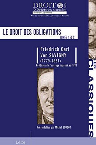 LE DROIT DES OBLIGATIONS (RÉÉDITION DE L'OUVRAGE IMPRIMÉ EN 1873) (LES CLASSIQUES)