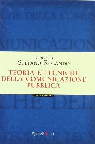 Teoria e tecniche della comunicazione pubblica