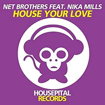 House Your Love