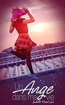 Book's Cover of Un ange dans ma vie Format Kindle