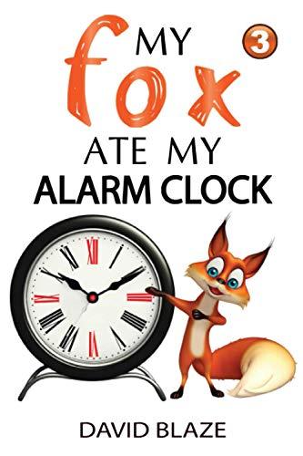 My Fox Ate My Alarm Clock