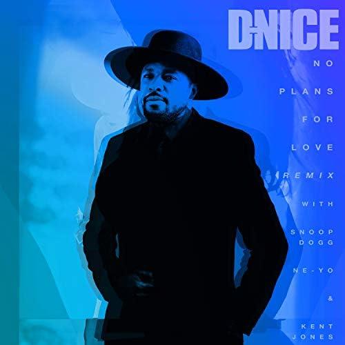 D-Nice feat. Snoop Dogg, Ne-Yo & Kent Jones