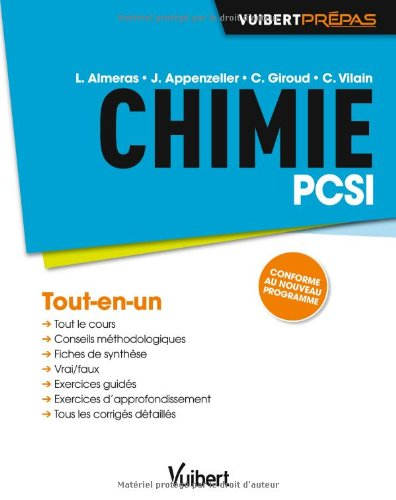 Chimie PCSI - Tout-en-un - Conforme au nouveau programme