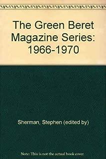 The Green Beret Magazine Series: 1966-1970