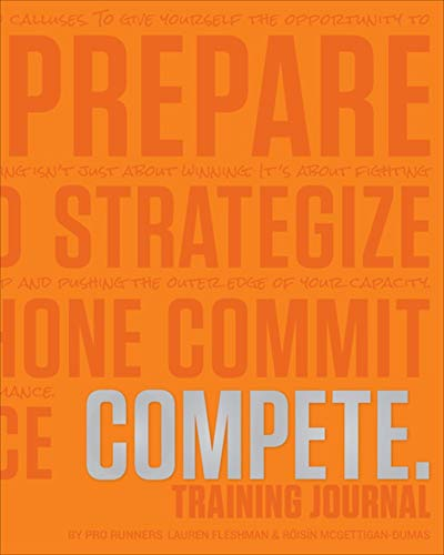 COMPETE Training Journal (Tangerine Edition) (Believe Training Journal)