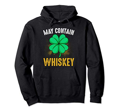 May Contain Whiskey St. Patricks Day Bier Kleeblätter Lustig Pullover Hoodie