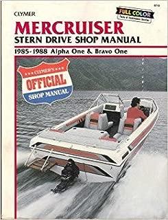 Mercruiser stern drive shop manual: Alpha one and bravo one, 1985-1988