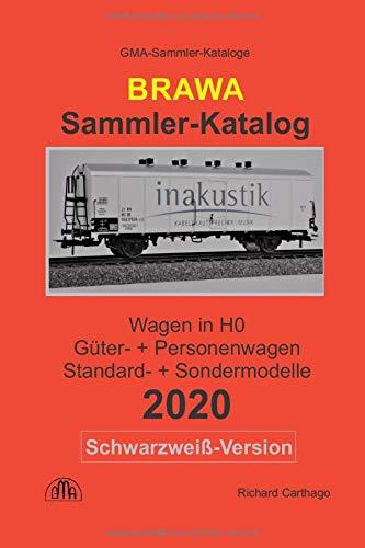 Brawa Sammler-Katalog Wagen in H0 2020 Schwarzweiß-Version: Güter- + Personenwagen, Standard- + Sondermodelle