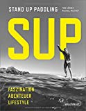 SUP: Stand Up Paddling