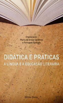 Didática e Prática-A Lingua e a Educação Literária