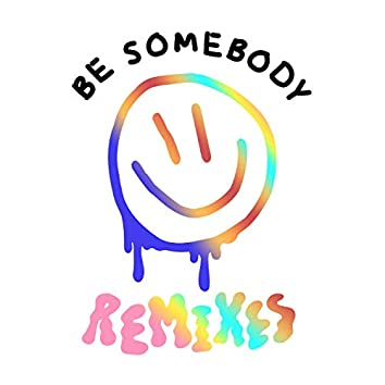 Be Somebody (Remixes)