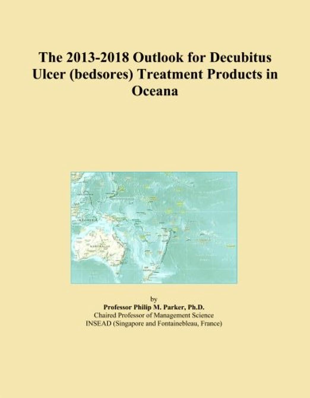 バナナポジション統合The 2013-2018 Outlook for Decubitus Ulcer (bedsores) Treatment Products in Oceana