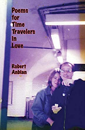 Poems for Time Travelers in Love
