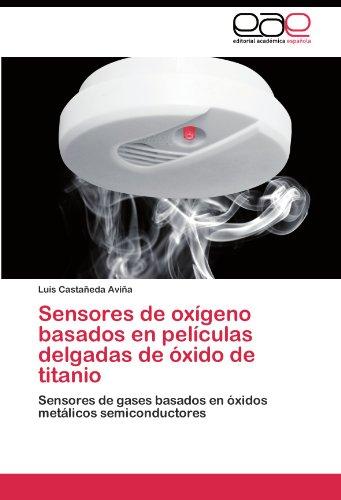 Sensores de oxígeno basados en películas delgadas de óxid