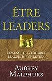 Être Leaders: L'essence du véritable leadership chrétien