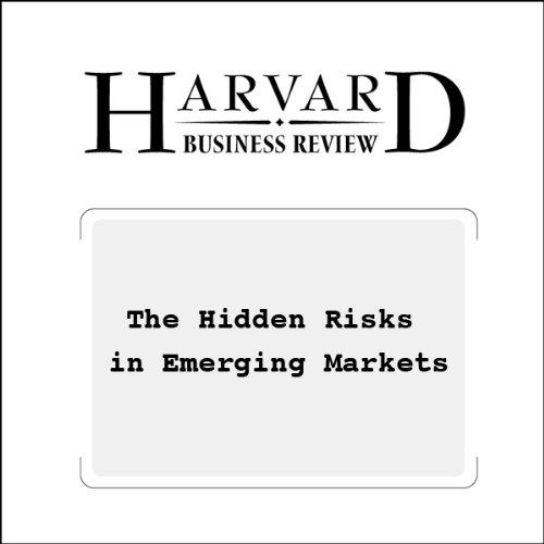 The Hidden Risks in Emerging Markets (Harvard Business Review) audiobook cover art