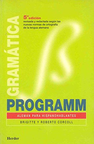 Programm, alemán para hispanohablantes. Libro de gramática