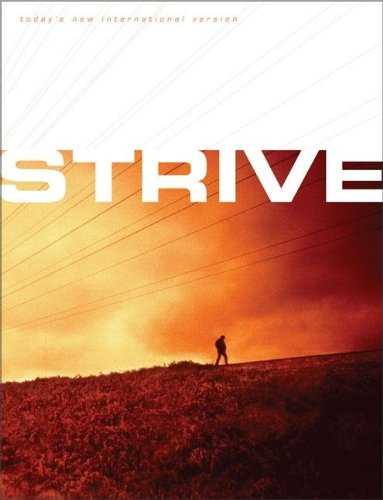 Compare Textbook Prices for Strive: The Bible for Men TNIV Today's New International Version  ISBN 9780310921011 by Livingstone Corporation