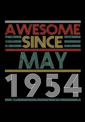 Awesome Since May 1954 Guitar Tab Notebook: Unique Birthday Present Ideas for 66 Years Old (7x10 inches - 110 Pages): 6 String Guitar Chord and ... and Students (Guitar Manuscript Books)