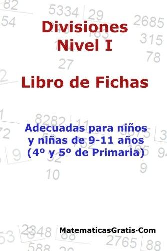 Libro de Fichas - Divisiones - Nivel I: Para niños y niñas de 9-11 años (4º-5º Primaria): Para niños y niñas de 9-11 años (4°-5° Primaria): 7