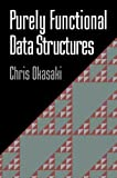 Purely Functional Data Structures - Okasaki