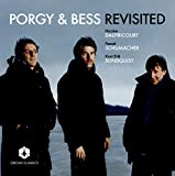 Porgy & Bess Revisited
