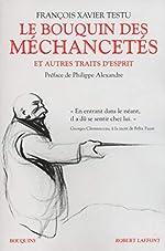 Le Bouquin des méchancetés et autres traits d'esprits de François Xavier Testu