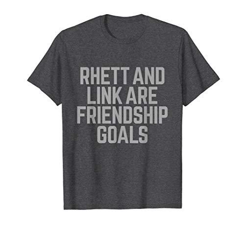 Mens Rhett & Link Are Friendship Goals Tee