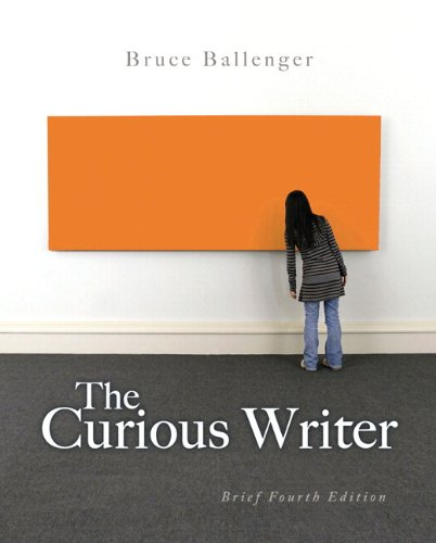 The Curious Writer: Brief Edition Plus NEW MyCompLab with eText -- Access Card Package (4th Edition)