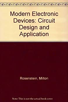 Modern Electronic Devices: Circuit Design and Application 0835945480 Book Cover