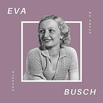Eva Busch - Souffle du Passé