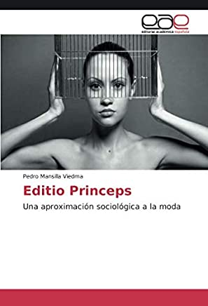 Editio Princeps: Una aproximación sociológica a la moda