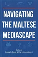 Navigating the Maltese Mediascape