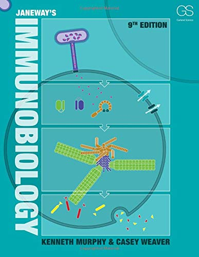 Compare Textbook Prices for Janeway's Immunobiology Ninth Edition Ninth Edition ISBN 9780815345053 by Murphy, Kenneth M.,Weaver, Casey