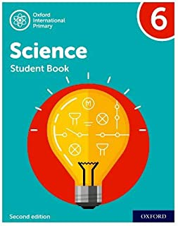Oxford International Primary Science Second Edition: Student Book 6