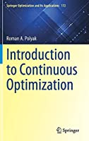 Introduction to Continuous Optimization (Springer Optimization and Its Applications, 172)
