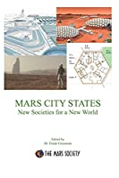 MARS CITY STATES New Societies for a New World