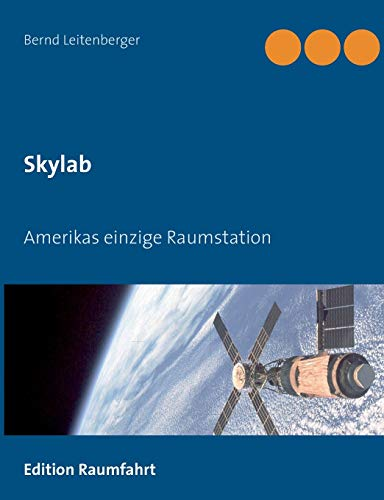 Skylab: Amerikas einzige Raumstation