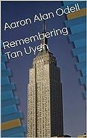 Remembering Tan Uyen (English Edition)