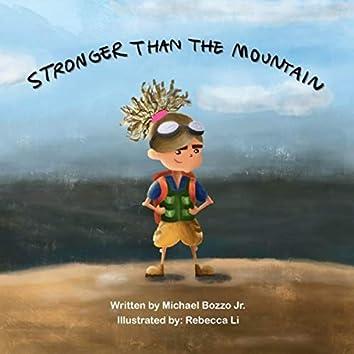 Stronger Than The Mountain