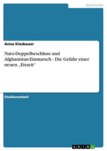 """Nato-Doppelbeschluss und Afghanistan-Einmarsch - Die Gefahr einer neuen """"Eiszeit"""""""