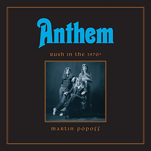 Anthem: Rush in the 1970s audiobook cover art
