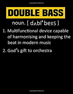 Double Bass: Double Bass Definition Upright Bass Instrument notebook journal 8.5x11 size 120 pages